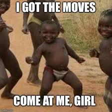 Come At Me Meme - third world success kid meme imgflip