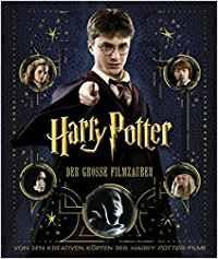 harry potter zaubersprüche buch harry potter der große filmzauber erweiterte neuausgabe