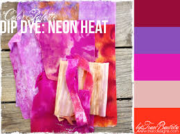 color inspiration dip dye neon heat creativityunleashed by