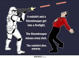 Red Shirt Star Trek Meme - funny storm trooper and star trek red shirt meme memey com