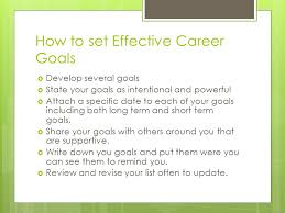 career goal setting by leah thomas what is a goal a goal is a