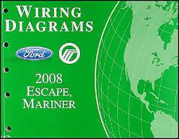2008 ford escape u0026 mercury mariner wiring diagram manual original