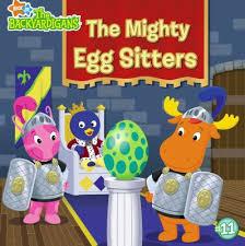 mighty egg sitters backyardigans book adam peltzman