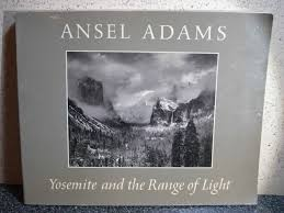 ansel adams yosemite and the range of light poster yosemite and the range of light ansel adams tim hill paul brooks