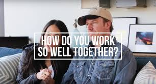how do you work so well together chip u0026 joanna gaines youtube