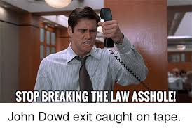 Stop Breaking The Law Meme - 25 best memes about stop breaking the law asshole stop