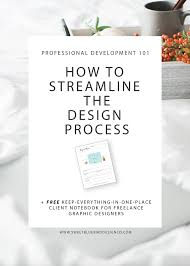 how to streamline the design process u2014 design and marketing