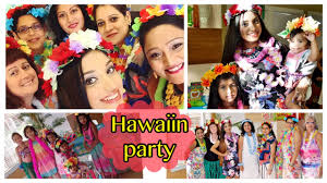 themes for kitty parties in india aloha party games dance fun etc hawaii theme party youtube
