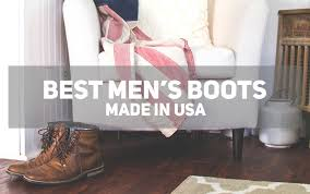 s boots usa best mens boots made in usa 2017 findyourboots