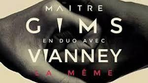 La Meme - download ma祟tre gims la m礫me feat vianney mp3 file id