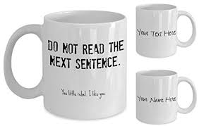 coffee mugs with sayings and ability to design your own mug