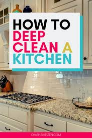 how to clean kitchen cabinets before moving in how to clean a kitchen a blueprint to a spotless