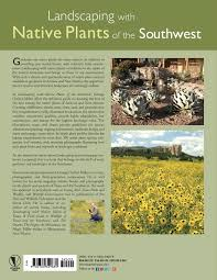 plants native to arizona landscaping with native plants of the southwest george oxford