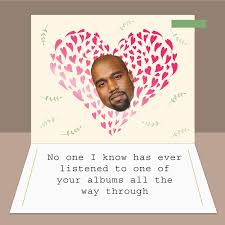 kanye valentines card 10 kanye west valentines for the wiz khalifa in your