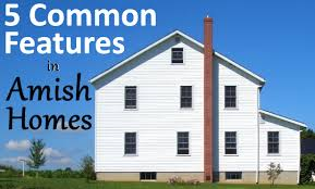 House Features 5 Common Features In Amish Homes