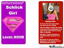 Schlick Meme - schlick girl by schlickgirl1039 meme center