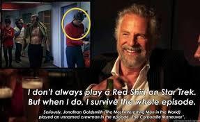 Star Trek Red Shirt Meme - the most interesting star trek redshirt in the world pic