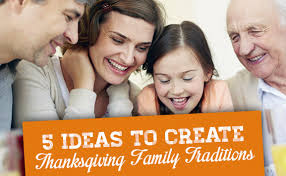 5 ideas to create thanksgiving family traditions parentsavvy