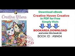 creative haven creative kittens coloring book coloring