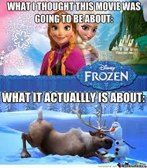 Frozen Memes - incidental sarcasm disney memes part 2 frozen