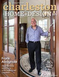 charleston home design magazine spring 2014 frank abagnale