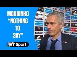 Nothing To Say Meme - jose mourinho reply nothing to say in surreal interview as