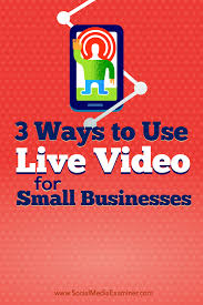 Best Email Service For Small Business by 3 Ways To Use Live Video For Small Businesses Social Media Examiner