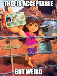 Green Card Meme - dora with green card imgflip