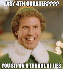 Lies Memes - easy 4th quarter you sit on a throne of lies meme buddy the