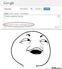 Meme Google - google translate by dchaville meme center