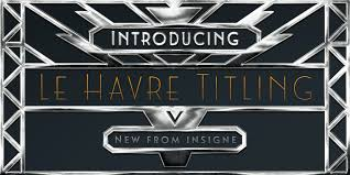 introducing le havre titling an all new art deco typeface