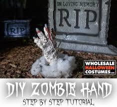 diy zombie hand prop wholesale halloween costumes blog