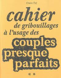 cahier de gribouillages pour adultes qui s ennuient au bureau cahier de gribouillages à l usage des couples faÿ