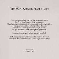 definition quotes pinterest the way damaged people love nikita gill pinterest people