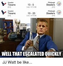 Texans Memes - houston pittsburgh 13 0 steelers texans 3 3 3 3 live 913 2q
