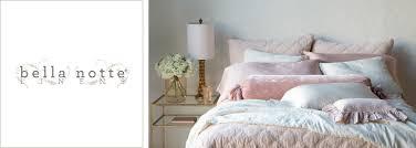 Duvets Pillows Bella Notte Linens Bedding Sets U0026 Comforter Sets Layla Grayce