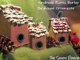 the shady porch rustic burlap birdhouse ornaments