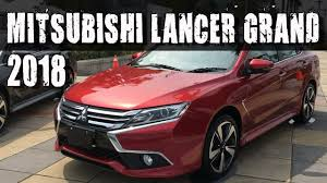 mitsubishi old models all new 2018 mitsubishi grand lancer youtube