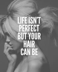 ceramic blowouts hairstyles quotes best 25 hairdressing quotes ideas on pinterest cosmetology