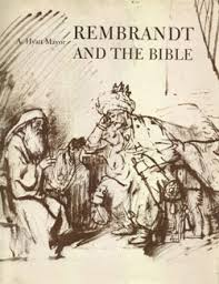 rembrandt and the bible adapted from the metropolitan museum of