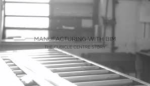 manufacturing with bim the cubicle centre story by the b1m
