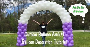 arch decoration outdoor balloon arch 1 balloon decoration tutorial