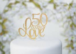 50th wedding anniversary cake topper 50th birthday cake
