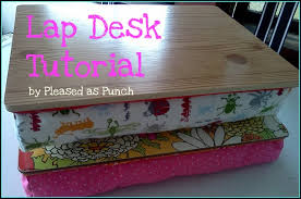 Laptop Desk Cushion Desk Tutorial With Guest Pleased As Punch