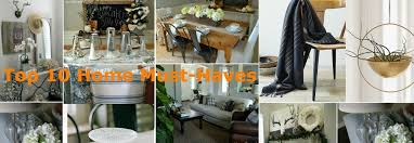 The Top 10 Home Must by Fashionbarn Shop Top 10 Home Must Haves