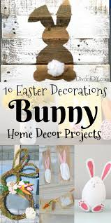 Easter Bunny Decorations Home by Easter Decorations 10 Easter Bunny Diys Diva Of Diy