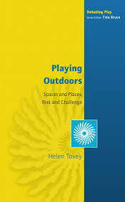Challenge Risks Outdoors Spaces And Places Risk And Challenge Spaces