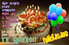 imagenes de pasteles que digan feliz cumpleaños lo más importante es demostrar siempre nuestro cariño y respeto por