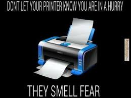 College Printer Meme - it s the only reasonable explanation printing memes pinterest