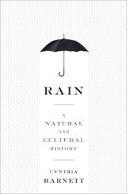 review of rain a natural and cultural history by cynthia